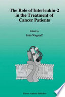 The Role Of Interleukin 2 In The Treatment Of Cancer Patients Book PDF
