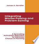 integrating Marker Passing and Problem Solving