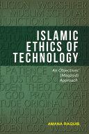Islamic Ethics of Technology