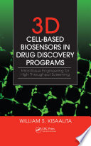 3D Cell Based Biosensors in Drug Discovery Programs Book
