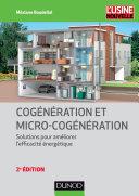 Cogénération et micro-cogénération - 2e éd.