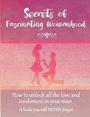 Secrets of Fascinating Womanhood