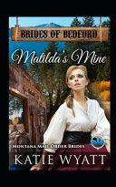 Matilda's Mine: Montana Mail Order Brides