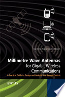 Millimetre Wave Antennas for Gigabit Wireless Communications
