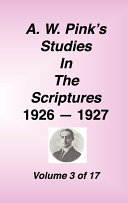 A W Pink s Studies in the Scriptures  1926 27