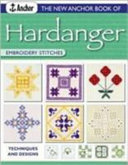The New Anchor Book of Hardanger Embroidery Stitches