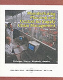 Manufacturing Planning And Control For Supply Chain Management Book PDF