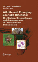 Wildlife and Emerging Zoonotic Diseases: The Biology, Circumstances and Consequences of Cross-Species Transmission Pdf/ePub eBook