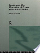 Japan and the Enemies of Open Political Science