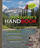 The Backpacker s Handbook  4th Edition