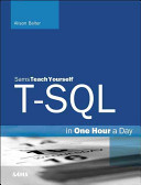 T SQL in One Hour a Day  Sams Teach Yourself