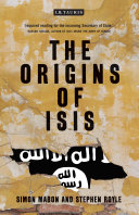 The Origins of ISIS: The Collapse of Nations and Revolution in the ...