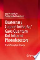 Quaternary Capped In Ga As GaAs Quantum Dot Infrared Photodetectors