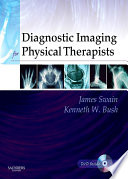 Diagnostic Imaging for Physical Therapists   E Book