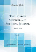 The Boston Medical And Surgical Journal Vol 184