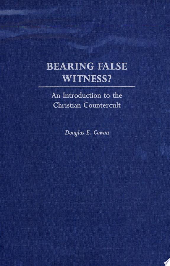 Bearing False Witness?