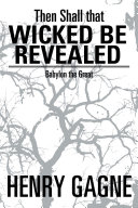 Then Shall that Wicked be Revealed