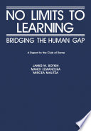No Limits to Learning  : Bridging the Human Gap: The Report to the Club of Rome