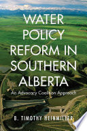 Water Policy Reform in Southern Alberta Book