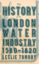 The History of the London Water Industry, 1580–1820 Pdf/ePub eBook