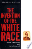 The Invention of the White Race