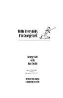 Hello Everybody  I m George Kell