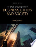 """The SAGE Encyclopedia of Business Ethics and Society"" by Robert W. Kolb"