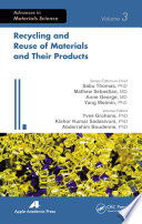 Recycling and Reuse of Materials and Their Products