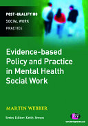 Evidence based Policy and Practice in Mental Health Social Work
