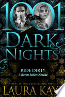 Ride Dirty: A Raven Riders Novella