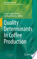 Quality Determinants In Coffee Production