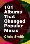 One Hundred and One Albums that Changed Popular Music