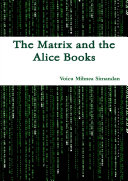 The Matrix and the Alice Books ebook