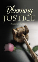 Blooming Justice