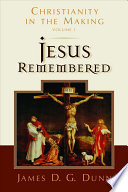 Jesus Remembered
