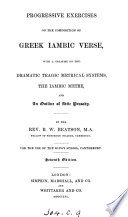 Progressive exercises on the composition of Greek iambic verse Book