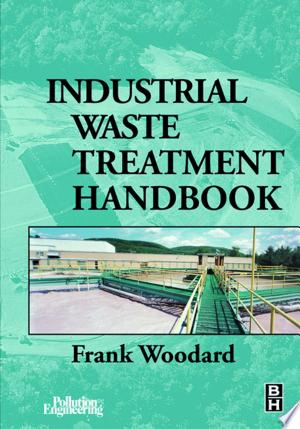Download Industrial Waste Treatment Handbook Free Books - Dlebooks.net