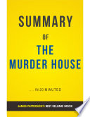 The Murder House: by James Patterson and David Ellis | Summary & Analysis