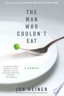 The Man Who Couldn t Eat