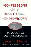 Confessions of a White House Ghostwriter