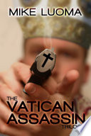 Read Online The Vatican Assassin Trilogy Omnibus For Free