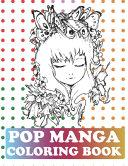 Pop Manga Coloring Book Book PDF