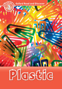 Plastic  Oxford Read and Discover Level 2