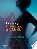 Disability in Pregnancy and Childbirth E-Book
