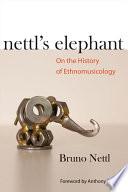 Nettl s Elephant