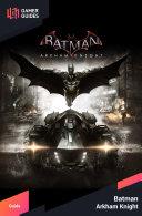 Batman Arkham Knight - Strategy Guide Pdf/ePub eBook