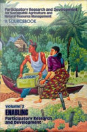 Participatory Research and Development for Sustainable Agriculture and Natural Resource Management: Enabling participatory research and development