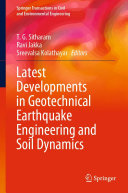 Latest Developments in Geotechnical Earthquake Engineering and Soil Dynamics
