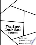 The Blank Comic Book Notebook