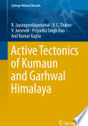 Active Tectonics of Kumaun and Garhwal Himalaya